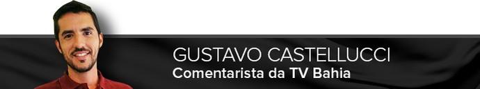 Gustavo Castellucci, comentarista da TV Bahia (Foto: Infoesporte)